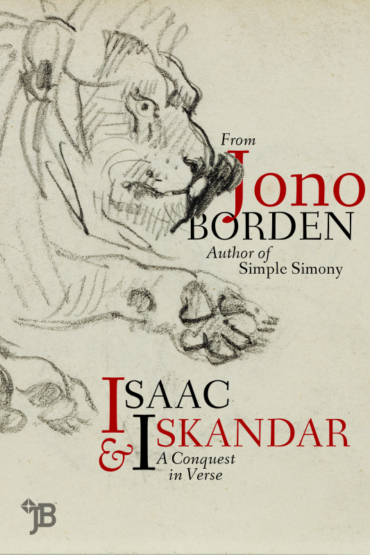 Jono Borden – Isaac & Iskandar: A Conquest in Verse