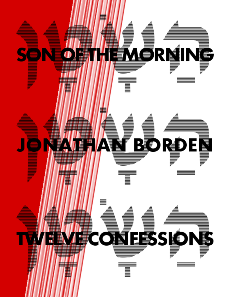 Jonathan Borden - Son of the Morning: Twelve Confessions
