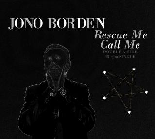 Jono Borden – Rescue Me / Call Me
