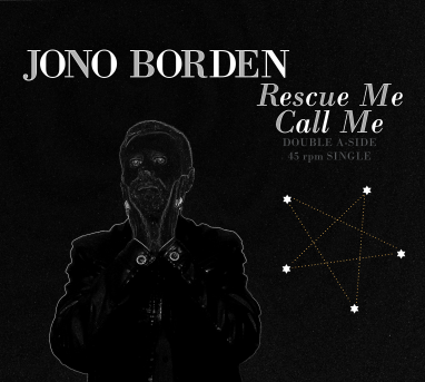 Jono Borden – Rescue Me / Call Me
